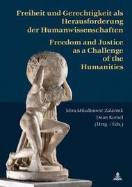Freiheit und Gerechtigkeit als Herausforderung der Humanwissenschaften image