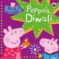 Peppa Pig: Peppa's Diwali by Peppa Pig