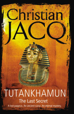 Tutankhamun: The Last Secret by Christian Jacq image