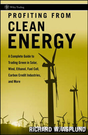 Profiting from Clean Energy by Richard W Asplund image