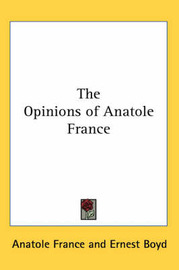 The Opinions of Anatole France image