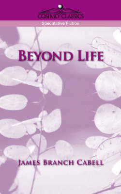 Beyond Life by James Branch Cabell image