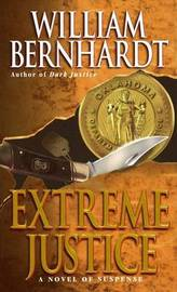 Extreme Justice by William Bernhardt image