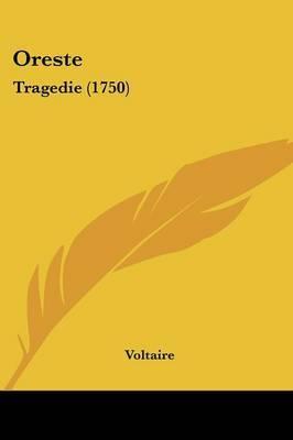 Oreste: Tragedie (1750) by Voltaire image