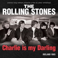 Charlie Is My Darling (Super Deluxe Box Set) by The Rolling Stones