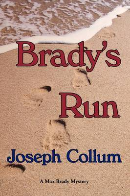 Brady's Run by Joseph Collum
