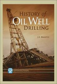 History of Oil Well Drilling by J. E. Brantly image