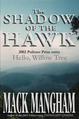 The Shadow of the Hawk by Mack Mangham image