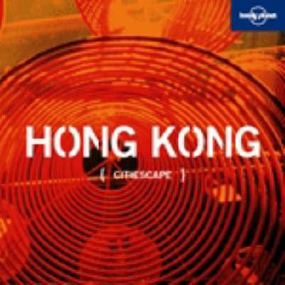 Citiescape Asia: Hong Kong