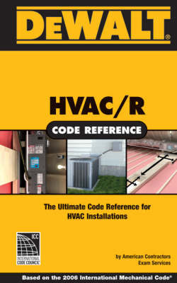 Dewalt HVAC Code Reference: Based on the International Mechanical Code by American Contractor's Exam Services image