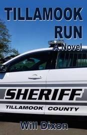 Tillamook Run by Will, Dixon image