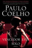 El Vencedor Est? Solo: Novela by Paulo Coelho