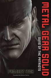 Metal Gear Solid: Guns of the Patriot by Project Itoh