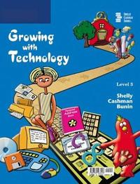Growing with Technology: Level 3 by Gary B Shelly image
