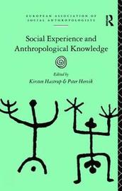 Social Experience and Anthropological Knowledge image