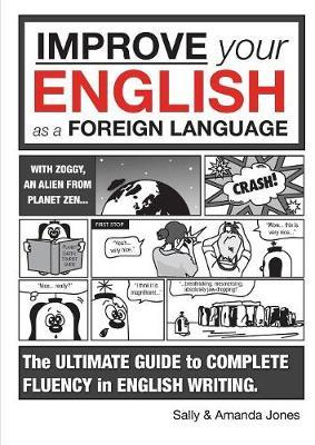 Improve Your English as a Foreign Language by Sally Jones