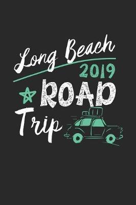 Long Beach Road Trip 2019 by Maximus Designs