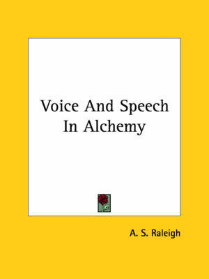 Voice and Speech in Alchemy by A.S. Raleigh image
