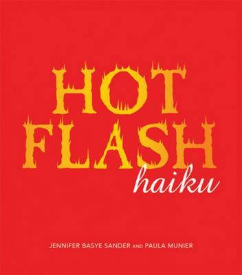 Hot Flash Haiku by Jennifer Basye Sander image