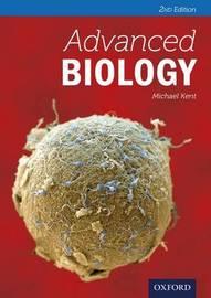 Advanced Biology by Michael Kent