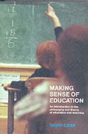Making Sense of Education by David Carr image