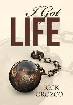 I Got Life by Rick Orozco image