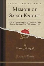 Memoir of Sarah Knight by Sarah Knight