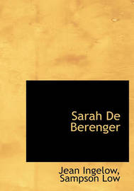 Sarah de Berenger by Jean Ingelow