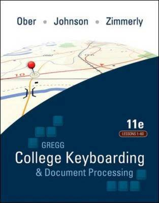 Gregg College Keyboarding & Document Processing (GDP); Lessons 1-60 text by Scot Ober