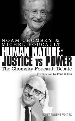 Human Nature: Justice Versus Power by Noam Chomsky