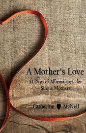A Mother's Love by Catherine H McNeil image