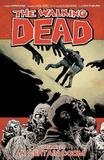 The Walking Dead Volume 28 by Robert Kirkman
