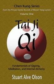 Tai Ji Qi by Stuart Alve Olson