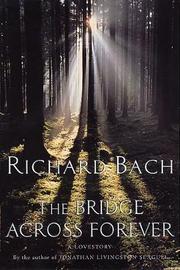 Bridge Across Forever by Richard Bach