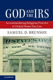 God and the IRS by Samuel D. Brunson
