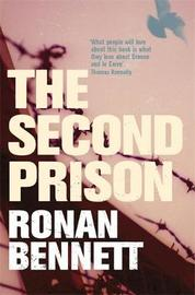 The Second Prison by Ronan Bennett image