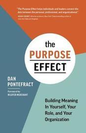 The Purpose Effect by Dan Pontefract