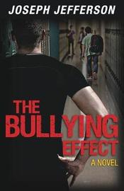 The Bullying Effect by Joseph Jefferson image