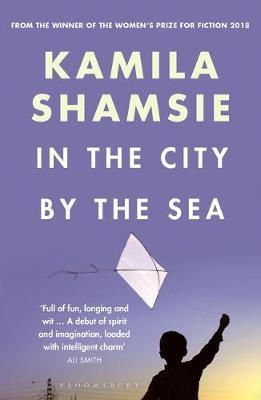 In the City by the Sea by Kamila Shamsie image
