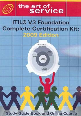 ITIL V3 Foundation Complete Certification Kit: Study Guide Book and Online Course by Tim Malone image