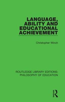 Language, Ability and Educational Achievement by Christopher Winch image