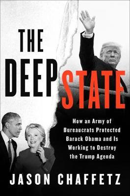 The Deep State by Jason Chaffetz