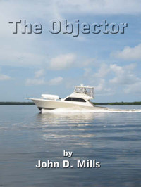 The Objector by John D. Mills image