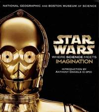 Star Wars: Where Science Meets Imagination by Neil Kagan image