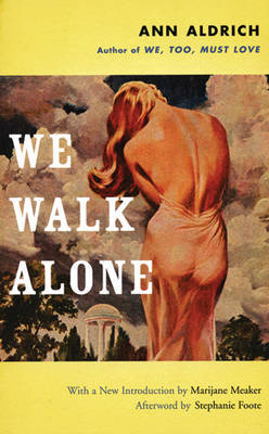 We Walk Alone by Ann Aldrich image