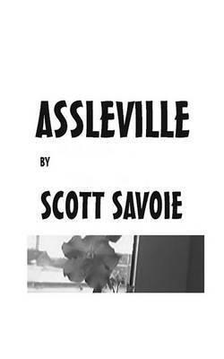 Assleville by Scott Savoie