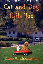 Cat and Dog Tails Too by Diane Fenstermacher image