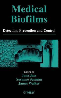 Medical Biofilms
