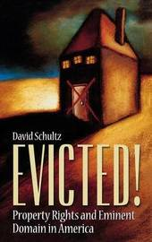 Evicted! by David Schultz