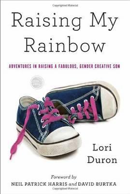 Raising My Rainbow by Lori Duron image